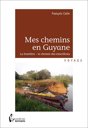 couv Mes chemins en Guyane 23mm GS.indd